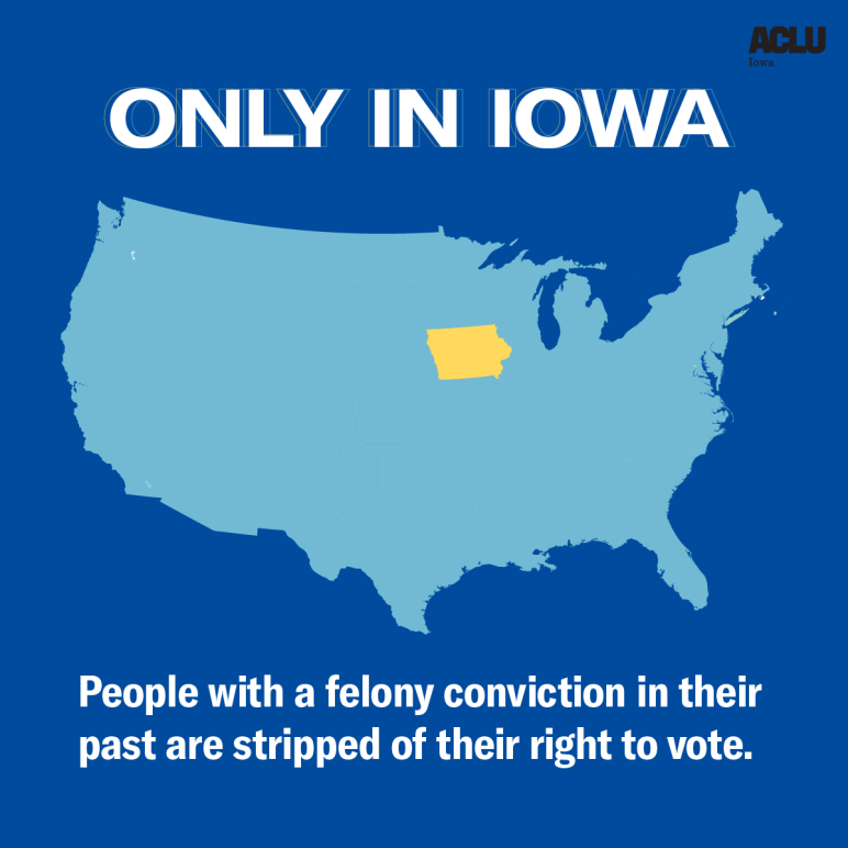iowa, felony disenfranchisement