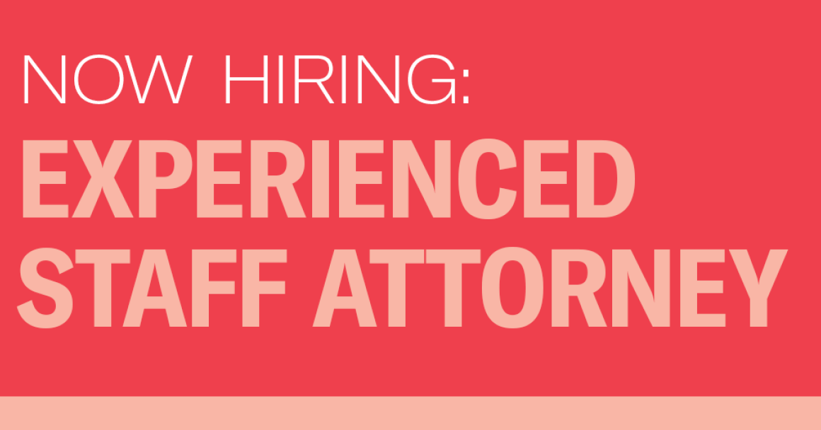 Now Hiring: Experienced Staff Attorney