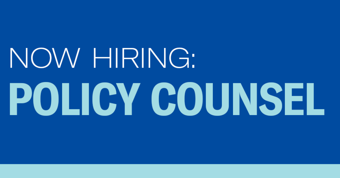 Now Hiring: Policy Counsel